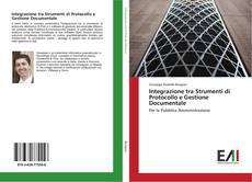 Copertina di Integrazione tra Strumenti di Protocollo e Gestione Documentale