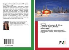 Capa do livro de Viaggio nel mondo di Selma Lagerlöf: opere, temi e personaggi