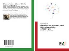 Differenze tra obesi BED e non BED nella disabilità autopercepita kitap kapağı