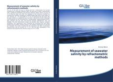 Bookcover of Measurement of seawater salinity by refractometric methods