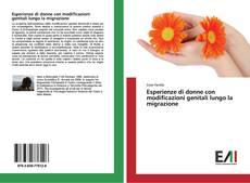 Esperienze di donne con modificazioni genitali lungo la migrazione kitap kapağı