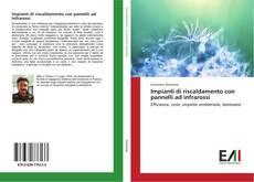 Bookcover of Impianti di riscaldamento con pannelli ad infrarossi