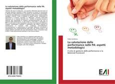 Обложка La valutazione delle performance nelle PA: aspetti metodologici