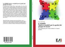 Portada del libro de IL LEADER Teorie e modelli per la guida dei gruppi di lavoro