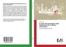 Copertina di Il ruolo del paesaggio nella definizione di un piano urbanistico