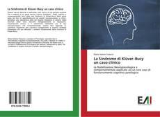 Capa do livro de La Sindrome di Klüver–Bucy un caso clinico