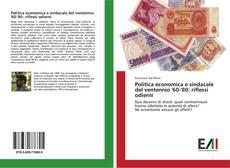 Capa do livro de Politica economica e sindacale del ventennio '60-'80: riflessi odierni