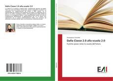 Buchcover von Dalla Classe 2.0 alla scuola 2.0