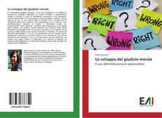 Bookcover of Lo sviluppo del giudizio morale
