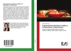 Buchcover von Il giornalismo sportivo in Italia e in Germania: il caso Ferrari