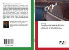 Bookcover of Energia, potenza e rendimento