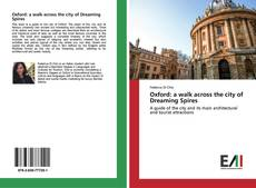 Oxford: a walk across the city of Dreaming Spires kitap kapağı
