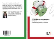 Couverture de Il contratto di conto corrente bancario