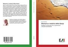 Bookcover of Memoria e materia della danza