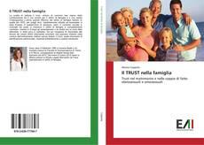 Bookcover of Il TRUST nella famiglia