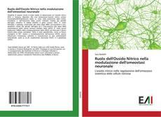 Copertina di Ruolo dell'Ossido Nitrico nella modulazione dell'omeostasi neuronale