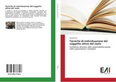 Bookcover of Tecniche di individuazione del soggetto attivo del reato