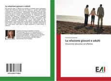 Borítókép a  La relazione giovani e adulti - hoz