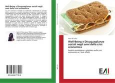 Bookcover of Well-Being e Disuguaglianze sociali negli anni della crisi economica