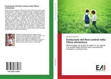 Copertina di Evoluzione del Pest control nella filiera alimentare