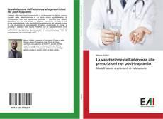 Обложка La valutazione dell'aderenza alle prescrizioni nel post-trapianto
