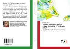 Modelli innovativi di Cure Primarie in Italia: la Casa della Salute kitap kapağı
