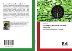 Bookcover of Economia Creativa e Turismo Culturale