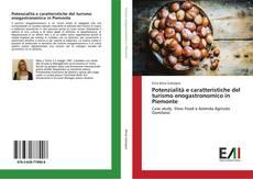 Potenzialità e caratteristiche del turismo enogastronomico in Piemonte kitap kapağı