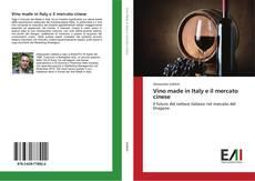Copertina di Vino made in Italy e il mercato cinese