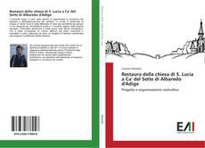 Bookcover of Restauro della chiesa di S. Lucia a Ca' del Sette di Albaredo d'Adige