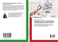 CSR Reporting to Stakeholders: The Role of the Contact Person kitap kapağı