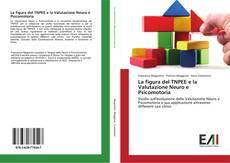 Copertina di La figura del TNPEE e la Valutazione Neuro e Psicomotoria