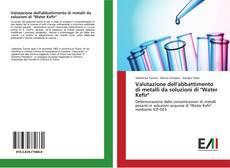"""Copertina di Valutazione dell'abbattimento di metalli da soluzioni di """"Water Kefir"""""""