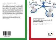 Copertina di Politics 2.0. Nuove strategie di comunicazione