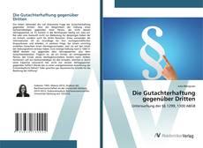 Bookcover of Die Gutachterhaftung gegenüber Dritten