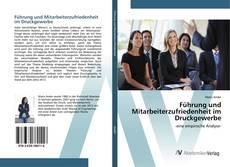 Buchcover von Führung und Mitarbeiterzufriedenheit im Druckgewerbe