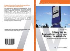 Integration des Fernbuslinienverkehrs am Dresdner Hauptbahnhof kitap kapağı