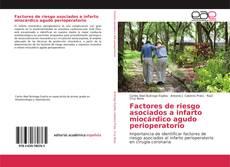 Bookcover of Factores de riesgo asociados a infarto miocárdico agudo perioperatorio