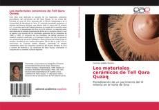 Portada del libro de Los materiales cerámicos de Tell Qara Quzaq