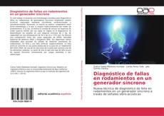 Bookcover of Diagnóstico de fallas en rodamientos en un generador síncrono