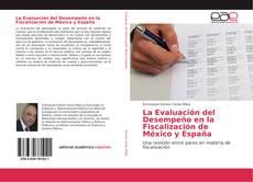 La Evaluación del Desempeño en la Fiscalización de México y España