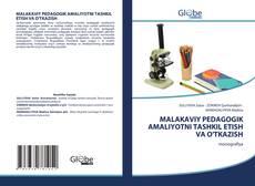 Bookcover of MALAKAVIY PEDAGOGIK AMALIYOTNI TASHKIL ETISH VA O'TKAZISH