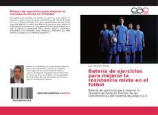 Borítókép a  Batería de ejercicios para mejorar la resistencia mixta en el fútbol - hoz