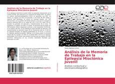 Couverture de Análisis de la Memoria de Trabajo en la Epilepsia Mioclónica Juvenil