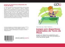 Buchcover von Juegos pre deportivos adaptados de Tenis de Mesa