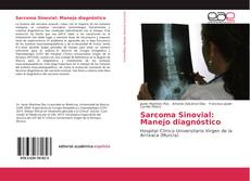Bookcover of Sarcoma Sinovial: Manejo diagnóstico