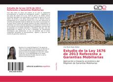 Borítókép a  Estudio de la Ley 1676 de 2013 Referente a Garantías Mobiliarias - hoz