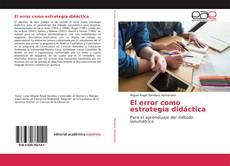 Copertina di El error como estrategia didáctica
