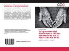 Bookcover of Surgimiento del movimiento obrero ecuatoriano en la literatura de 1930