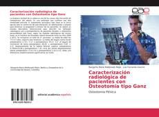 Buchcover von Caracterización radiológica de pacientes con Osteotomía tipo Ganz